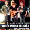Daftar Lagu Você é Minha Religião - Maná Part. Jorge e Mateus mp3 (6.98 MB) on icomppower.com