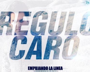 Regulo Caro - Empujando La Linea (Corridos 2013)