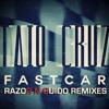 Taio Cruz - Fast Car (Razor N Guido Main Mix)