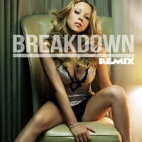 Mariah Carey ft. Bone Thugs-N-Harmony Breakdown (J-Lah Remix) Artwork