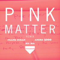 Frank Ocean Pink Matter (Big Boi Remix) Artwork
