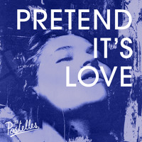 The Postelles Pretend It's Love (Ft. Alex Winston) Artwork