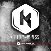 Listen to a new electro song Witness - K Theory