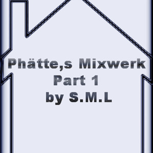O  Phatte,s Mixwerk Part 1 by S.M.L O by Juergen S.M.L on SoundCloud - Hear the world