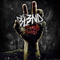 Listen to a new electro song Take My Hand - DJ BL3ND