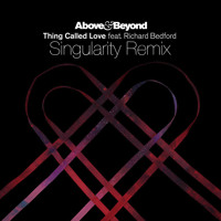 Listen to a new remix song Thing Called Love (Singularity Remix) - Above and Beyond
