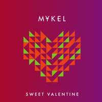 Mykel Sweet Valentine Ft. Ati Fisher Artwork