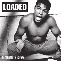 Listen to a new hiphop song Loaded (ft. Dj Carnage) - G-Eazy
