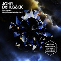 Listen to a new remix song Life (Feenixpawl Remix) - John Dahlback (ft. Agnes)