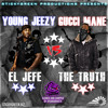 Young Jeezy (El Jefe) Vs Gucci Mane (The Truth)