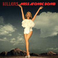 Listen to a new remix song Miss Atomic Bomb (Project 46 Remix) - The Killers