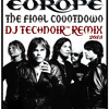 Europe - The Final Countdown (Official DJ Technoir™ Remix 2013)
