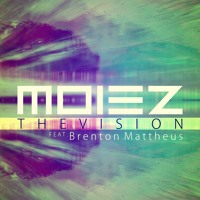Listen to a new electro song The Vision (Original Mix) - Moiez (ft. Brenton Mattheus)