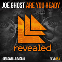Listen to a new electro song Are You Ready (Hardwell Rework) [OUT NOW] - Joe Ghost