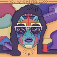 Satin Jackets You Make Me Feel Good. Artwork