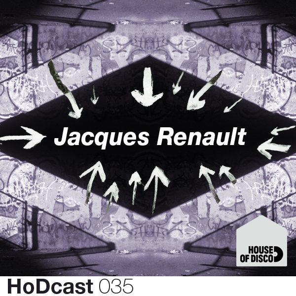Jacques Renault - House of Disco