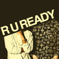TNGHT R U Ready Artwork