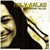 I lupi- Sabrina Pallini- Holy Salad- Produced by Earl