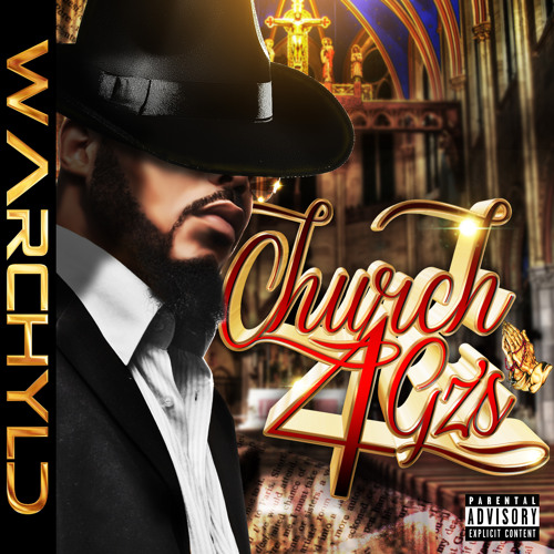 WARCHYLD (CHURCH 4 G'S) by WARCHYLD