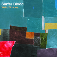 Surfer Blood Weird Shapes Artwork
