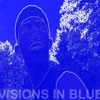 Visions In Blue (Intro) [Produced by J Blacco]