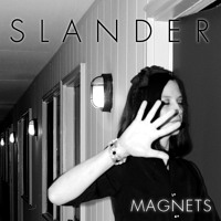 Slander Magnets Artwork