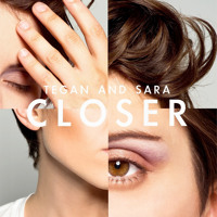 Listen to a new remix song Closer (The Knocks Remix) - Tegan and Sara