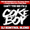 Can't You See I'm A Coke Boy (DJ Kontrol Blend) (Dirty) (Biggie Remix)