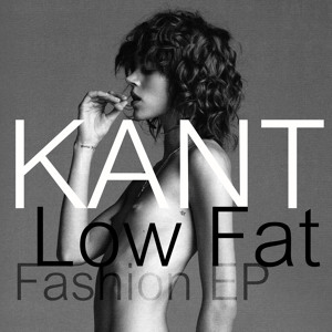 Get On Up (Low Fat Fashion Bootleg) by KANT