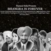 Harmeet Sohal Presents: Bhangra Is Forever - Apna Punjab 2011 Ft Gurdas Maan - Dj Man Up