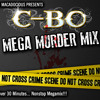 BO MEGA MURDER MIX