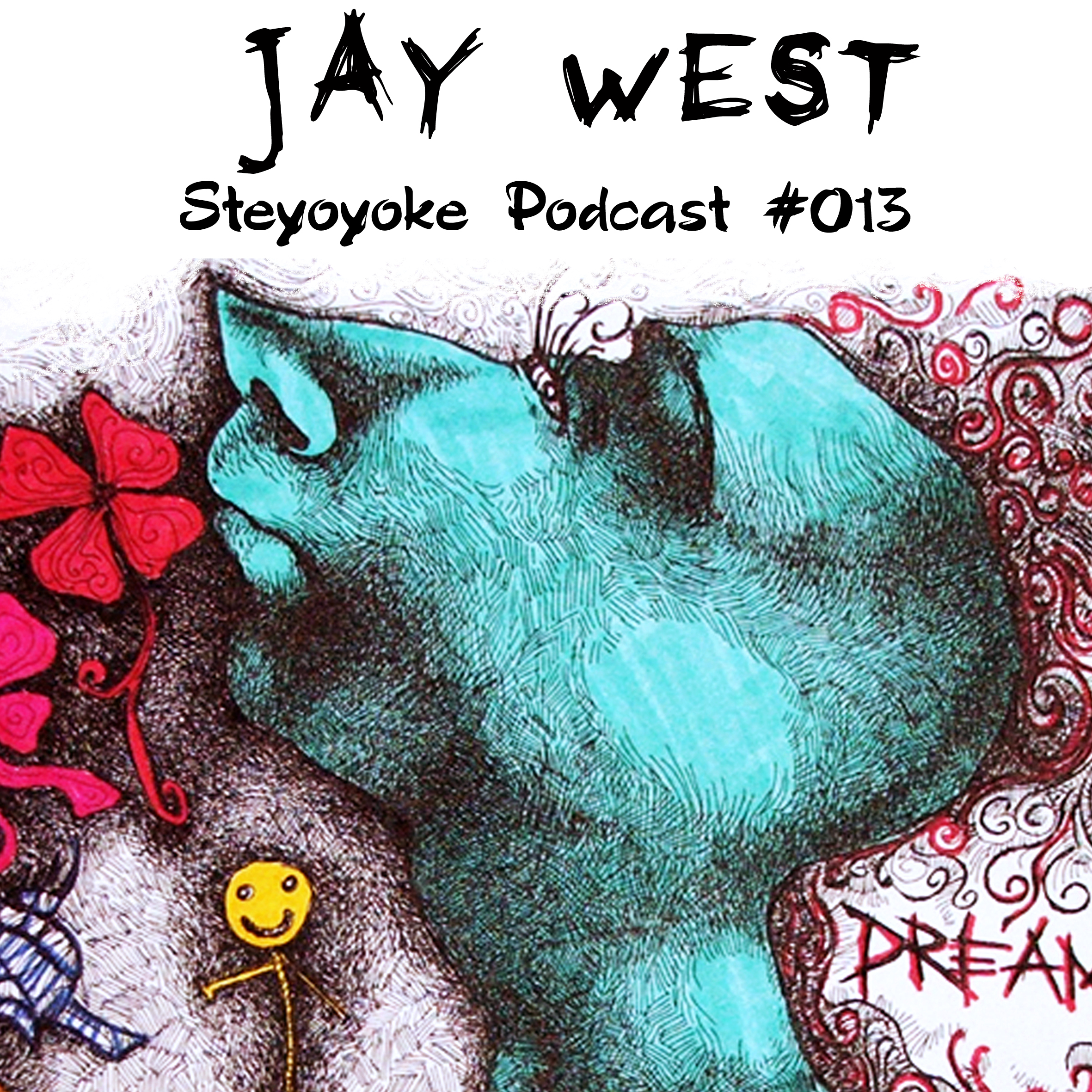 Jay West - Steyoyoke Podcast