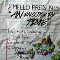 2 Mello An Encore in Time (Jay-Z vs. Chrono Trigger Mashup) Artwork