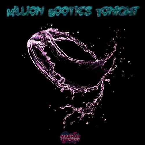 Million Booties Tonight