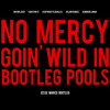 No Mercy Goin Wild In Bootleg Pools (Major Lazer vs Kanye vs Skrillex vs Dillon Francis vs Kendrick)