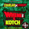 11. 4Roads Feat Dj Charlan, Charly Black & J Capri - Wine & Kotch rmx - 4ROADS Production