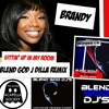 Brandy - Sittin' Up In My Room (Blend God J Dilla Remix) Blend Single Off The Dilla Blend Tape
