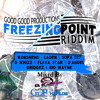 Freezing Point Riddim Mixed By Dj KoolkYdd (GoodGood Productions)
