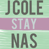 Nas - Stay (feat. J Cole)