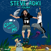 Listen to a new electro song Come With Me (Pierce Fulton Dub Remix) - Steve Aoki (ft. Polina)