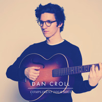 Dan Croll Compliment Your Soul Artwork