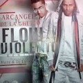 Arcangel Feat. De La Ghetto - Flow Violento (remix) (version Original)