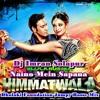 Naino Mein Sapna Dj Dolki Foundation Jumpy Basse Mix DJ Imran Solapur