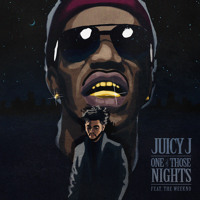 Listen to a new hiphop song One Of Those Nights - Juicy J (ft. The Weeknd)