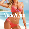 Touch Me (Hit Mechaniks Remix)FREE DOWNLOAD