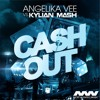 Angelika Vee Vs Kylian Mash - Cash Out (Luxure Remix) Winner Remix Contest #ClubCertified