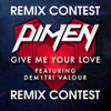 Give Me Your Love (Feat. Demitri Valour) [Ryvel Remix]