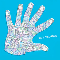 Listen to a new rock song This Disorder - The Features