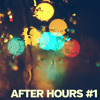 Souheil: After Hours Mix #1