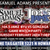 TAILGATER GONZAGA GAME WATCH PARTY WITH 104.5 JAMZ